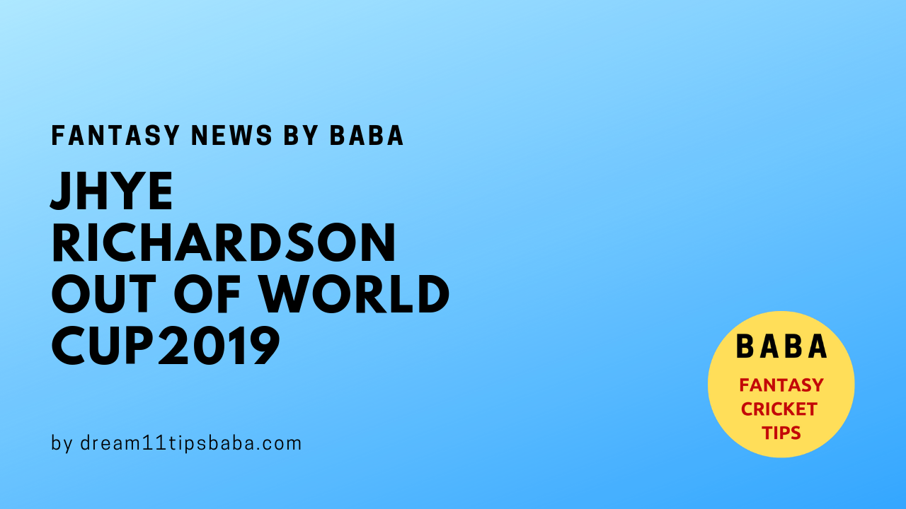 WC 2019 - Jhye Richardson out of World Cup