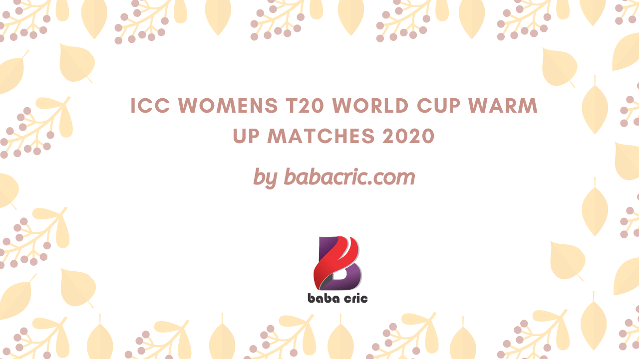 BDW vs PKW (ICC Womens T20 World Cup Warm up Matches 2020)