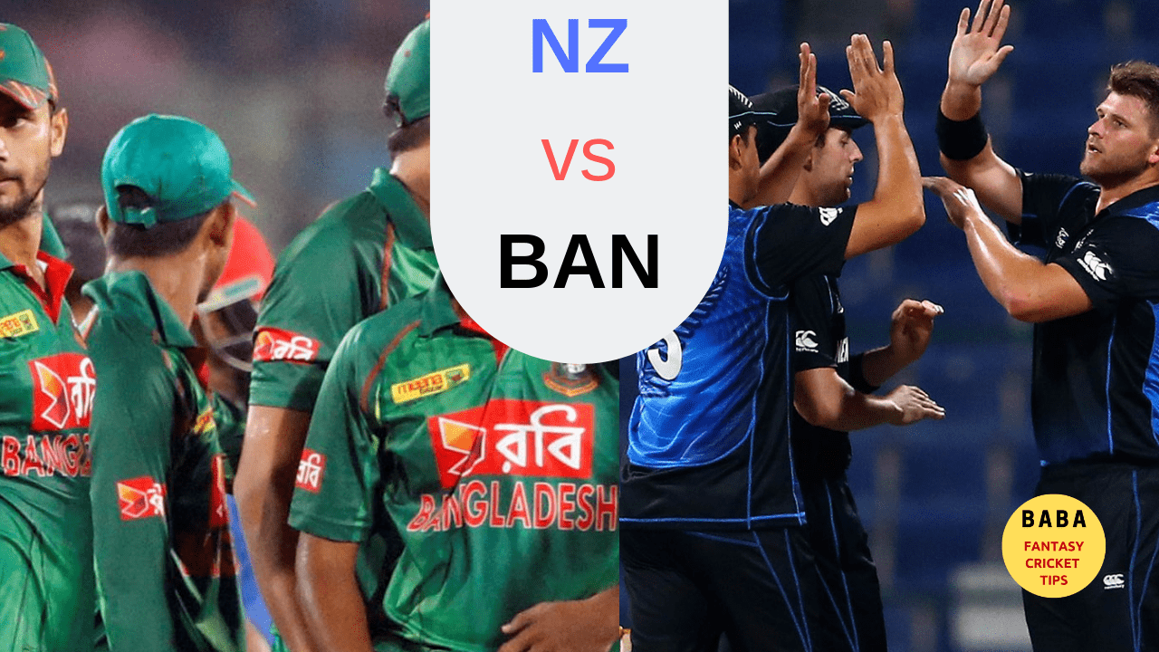 BAN vs NZ Dream11 Tips Team News and Prediction | Live Score
