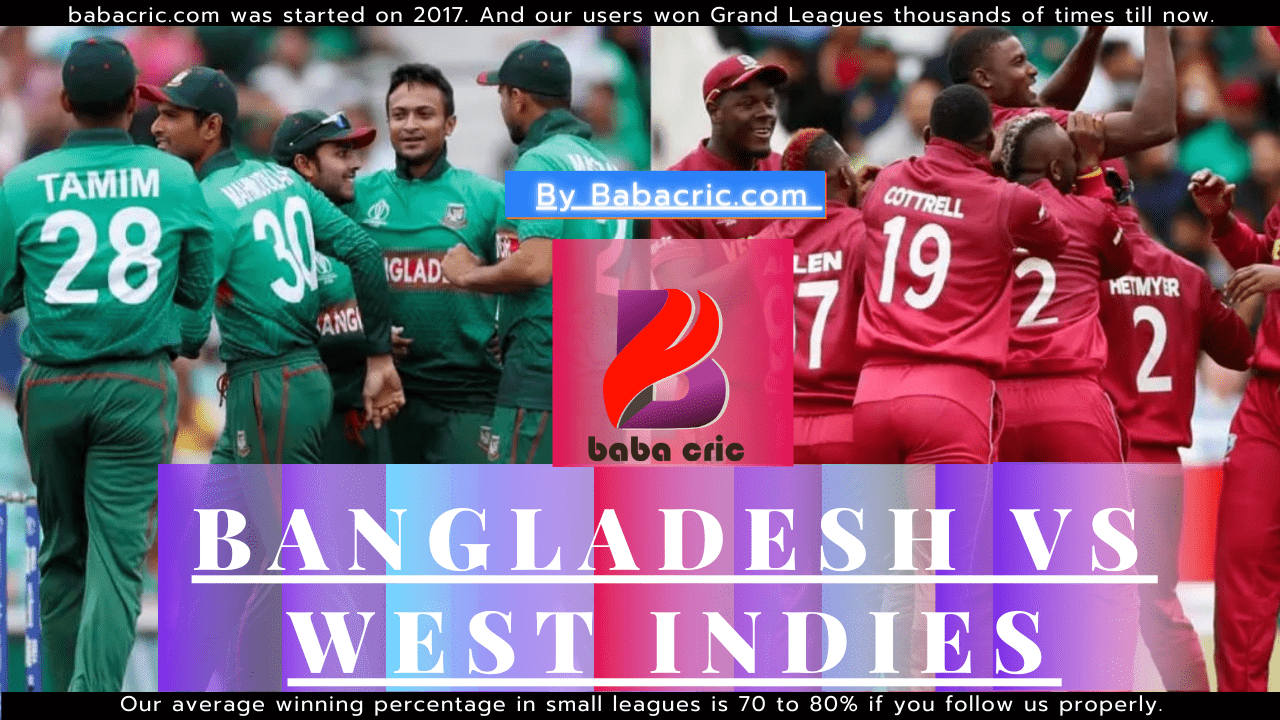 BAN vs WI 2nd ODI Dream11 Prediction | IPL 2020 Team | Live Score