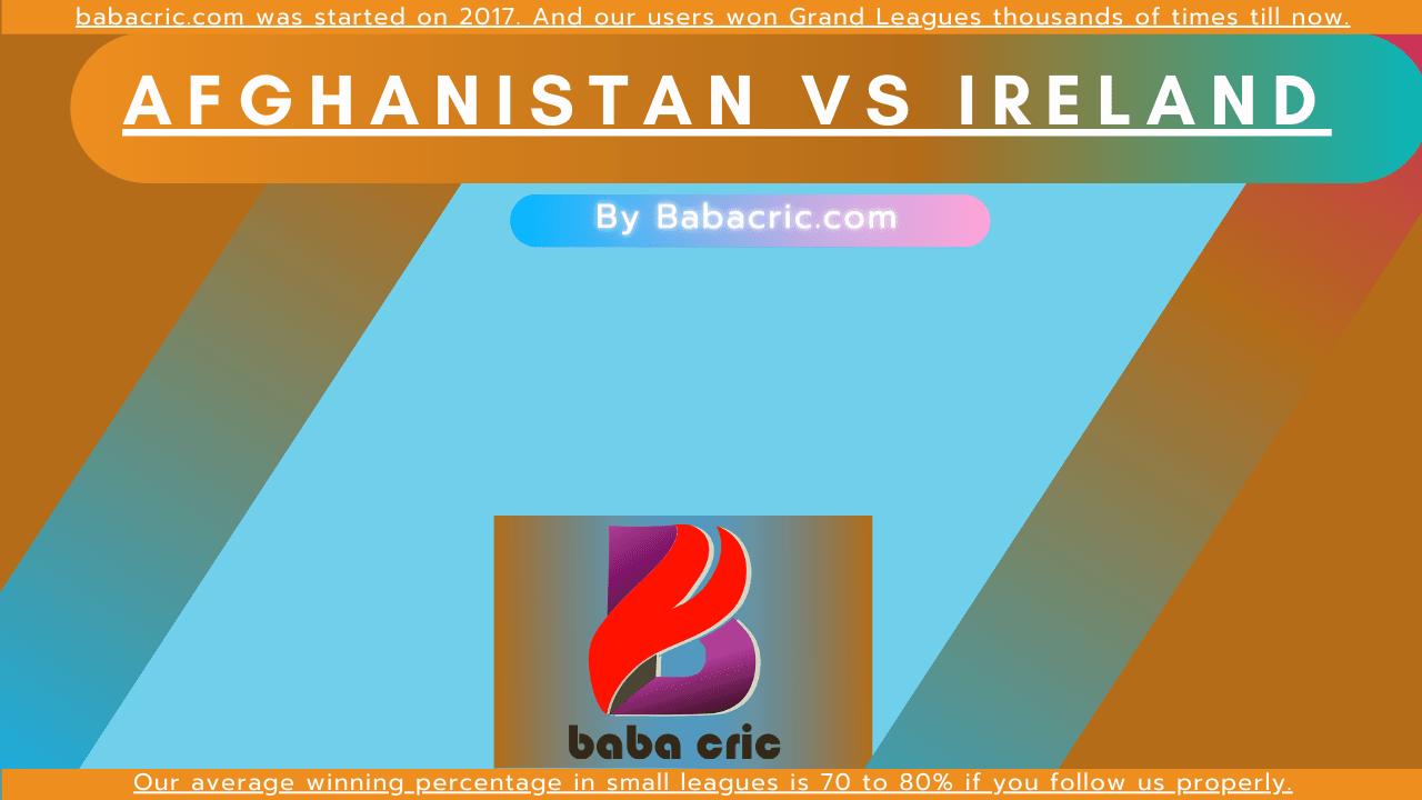 AFG vs IRE (Afghanistan vs Ireland 2021)