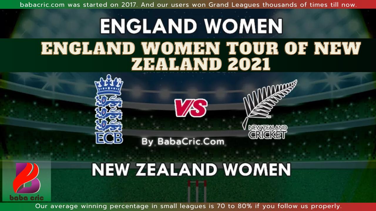 NZW vs ENW -1st ODI Dream11 Prediction | IPL 2020 Team | Live Score