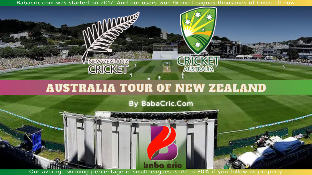 NZ vs AUS (Australia Tour of New Zealand 2021)