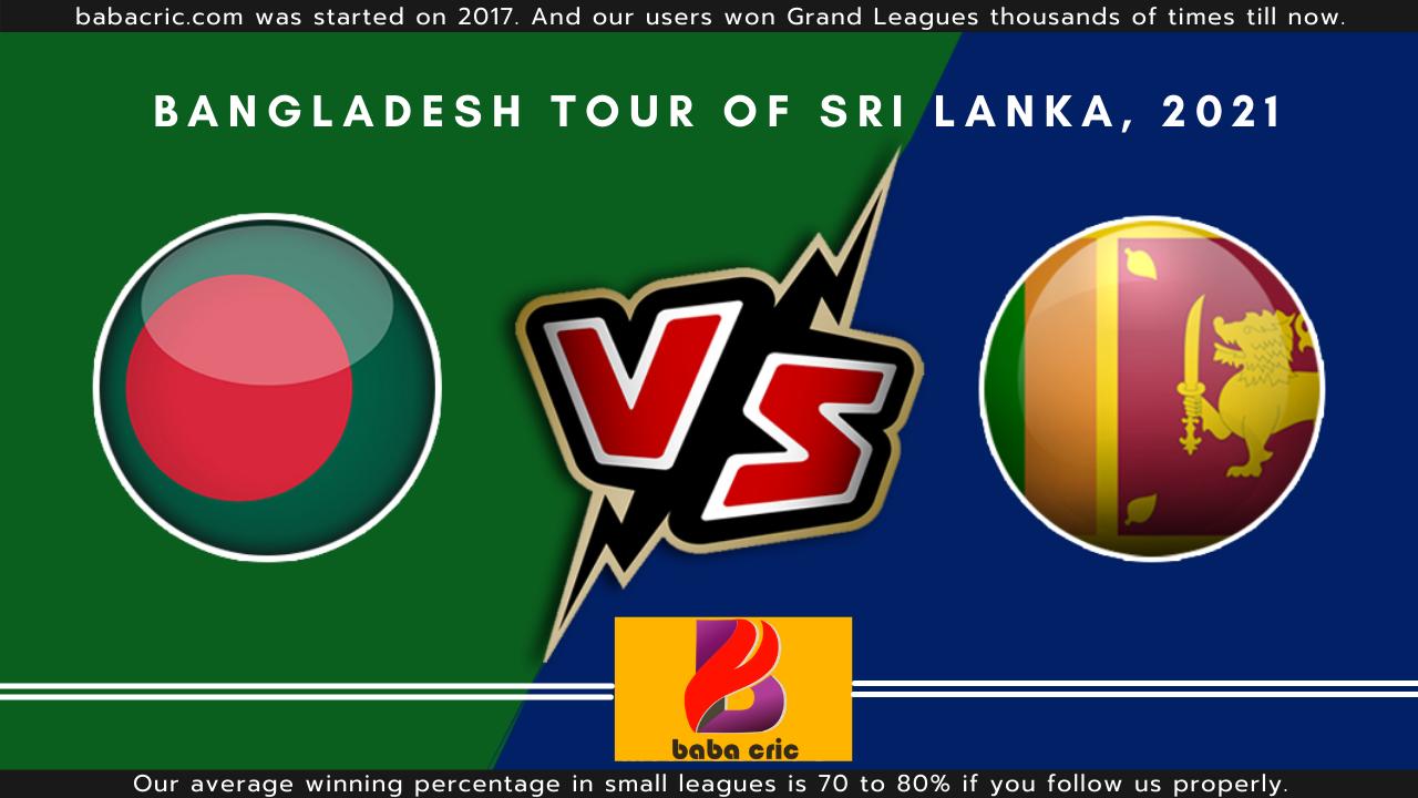 SL vs BAN - 1st Test Dream11 Prediction | IPL 2020 Team | Live Score