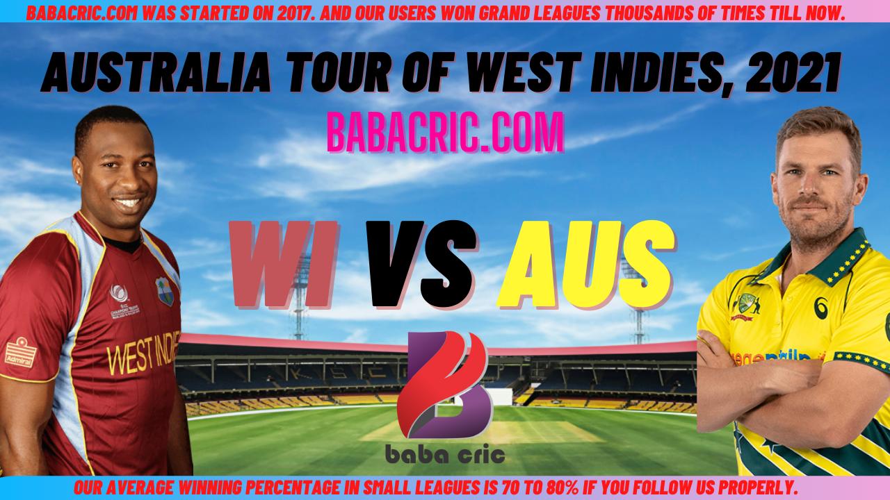 WI vs AUS 1st ODI Dream11 Prediction, Team by BabaCric